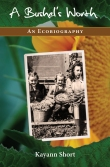 A Bushel's Worth: An Ecobiography by Kayann Short: